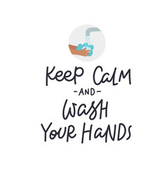 keep calm and wash hands lettering vector image