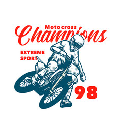 Motocross champions extreme sport t shirt design vector