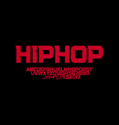 Hip hop font sharp angles letters strong vector