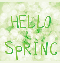 inscription hello spring on a vector image