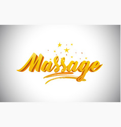 Massage golden yellow word text with handwritten vector