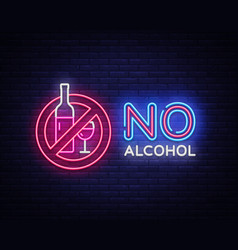 no alcohol neon sign ban alcohol design vector image