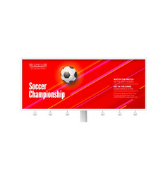 billboard for soccer championship vector image