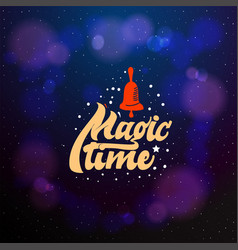 magic time typographic emblem logo vector image