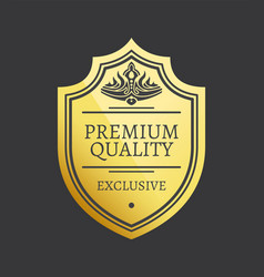 premium quality exclusive golden label with crown vector image