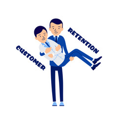 Customer retention businessman literally holds vector