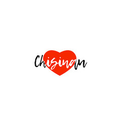 European capital city chisinau love heart text vector