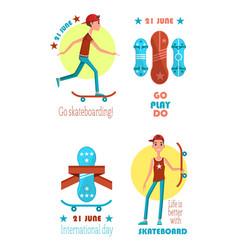 Go play do skateboarding 21 june colorful poster vector