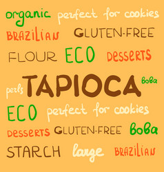 Hand drawn text and words as tapioca brazilian vector