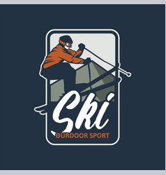 Ski outdoor sport design badge t shirt logo patch vector