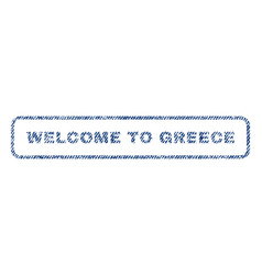 Welcome to greece textile stamp vector