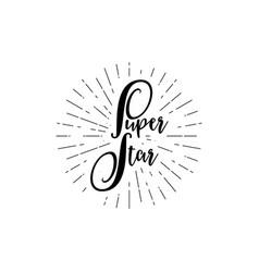 super star calligraphic banner unique custom vector image