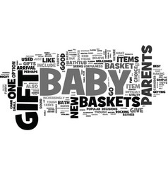 baby gift baskets are the hottest gifts you can vector image vector image