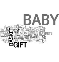 Baby gift baskets text word cloud concept vector