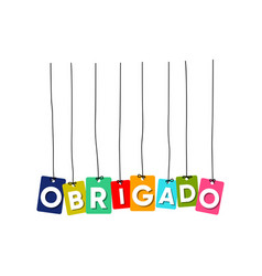 obrigado greeting card vector image
