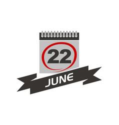 22 june calendar with ribbon vector