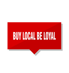 Buy local be loyal red tag vector