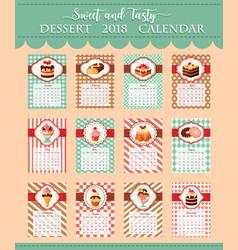 Calendar template 2018 of bakery desserts vector