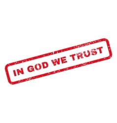 In God We Trust Text Rubber Stamp vector image