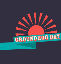 groundhog day retro poster with ribbon vector image