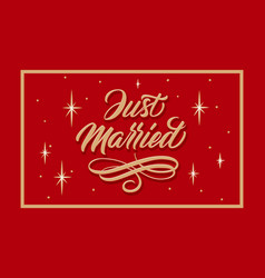 hand drawn lettering just married with stars vector image