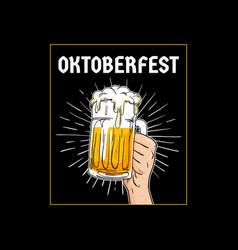 oktoberfest hand holding full glass of beer hand vector image
