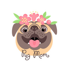 Pug mom image of happy mother dog vector