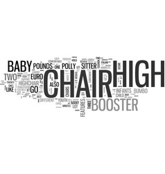 baby high chair guide text word cloud concept vector image vector image