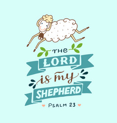 Hand lettering with sheep the lord is my shepherd vector