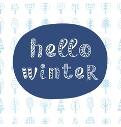 Hello winter modern lettering in ethnic style vector
