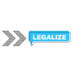 Shifted legalize conversation frame and net shift vector