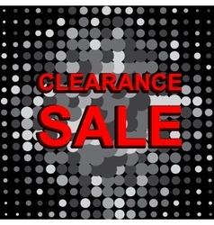 Big sale poster with CLEARANCE SALE text vector