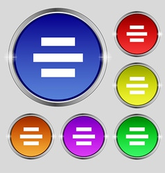 Center alignment icon sign Round symbol on bright vector