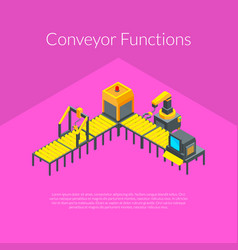 isometric conveyor elements concept vector image