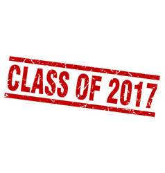 Square grunge red class of 2017 stamp vector