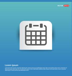 calendar icon - blue sticker button vector image