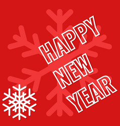 Happy new year greeting card with snowflake vector
