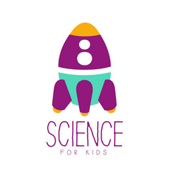 science for kids logo symbol with rocket colorful vector image