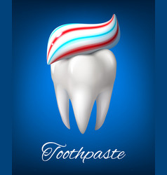 tooth with toothpaste poster for dentistry design vector image