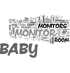 baby monitors explained text word cloud concept vector image vector image