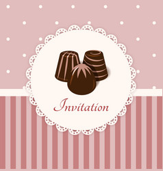Vintage invitation card with chocolate candies vector image vector image