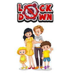 Family member with lockdown sign vector
