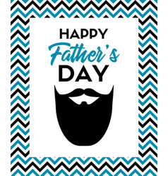 happy fathers day greeting card with beard vector image