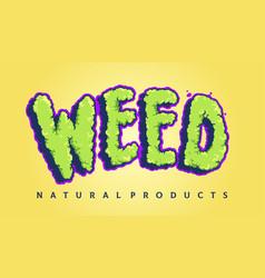 weed typeface cloud smoke vector image