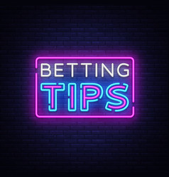 Betting tips bet tips neon sign bright vector