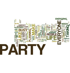 Everyone needs to party text background word vector