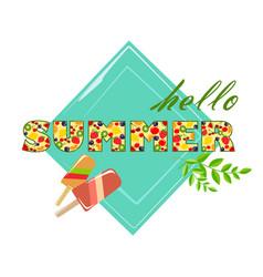 Inscription hello summer vector