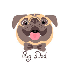 pug dad image of happy father dog vector image
