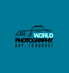 typography design for world photography day vector image