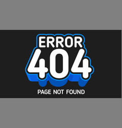 404 error blue not found page vector image vector image